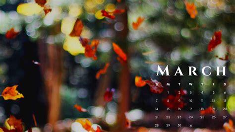 march  calendar hd wallpapers   calendar