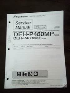 Pioneer Service Manual For The Dehp 480mp P4800mp Car