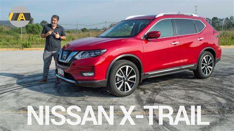 nissan x trail jahreswagen nissan x trail 2018 sigue siendo una buena compra en la base