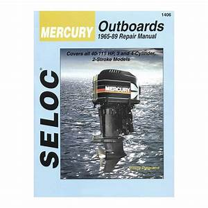 Seloc Mercury Outboard Repair Manual 1965-89 20-115hp