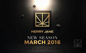 New Original Video Content Coming to MERRY JANE - Culture ...