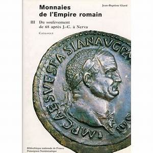1998 En Chiffre Romain : monnaies de l 39 empire romain tome 3 du soul vement de 68 ~ Voncanada.com Idées de Décoration