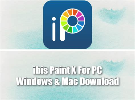 We are only providing a guide to the ibis users in order to install this application on their computer via an android emulator, which is. ibis Paint X For PC & Mac Free Download - Windows 10/8/7 Laptop (2019)