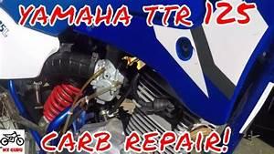 Yamaha Ttr 125 Carburetor Clean Fix