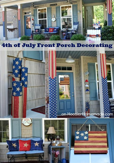 July Front Porch Decorating Ideas Hoosier Homemade