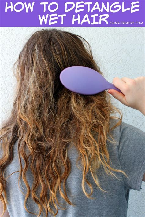 how to detangle matted hair how to detangle hair the best hair brush oh my creative