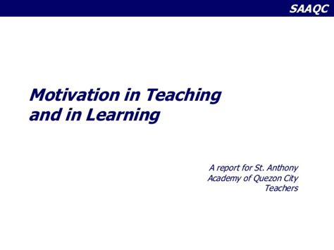 Motivation In Teaching And Learning Saaqc