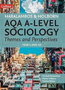 Aqa A Level Sociology Themes And Perspectives Year 1 And