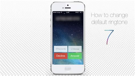 to change ringtone on iphone 5 how to change default ringtone on iphone