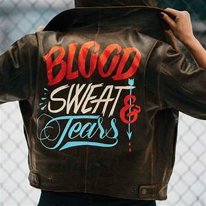 blood sweat tears is painted in oneshot lettering enamel With leather jacket lettering