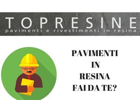 Come Realizzare Un Pavimento In Resina by Pavimenti In Resina Fai Da Te Topresine