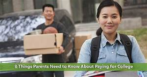 8 Things Parents Must Know About Paying For College