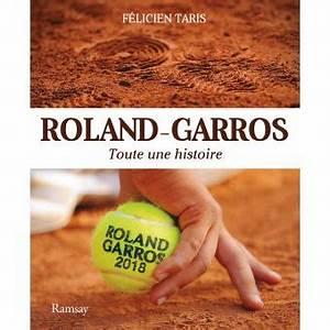 Roland Garros Prix : roland garros 2018 broch f taris achat livre achat prix fnac ~ Maxctalentgroup.com Avis de Voitures