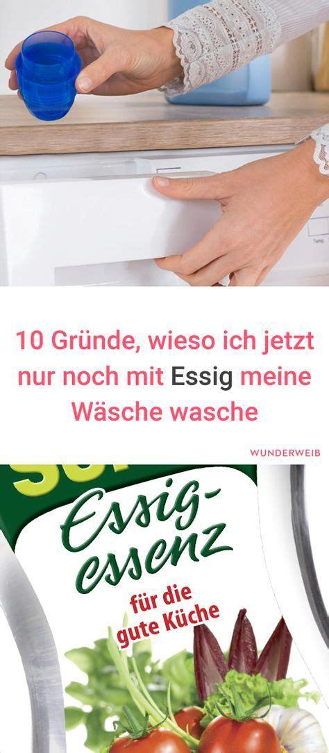 gruende wieso du mit essig waschen solltest tipps