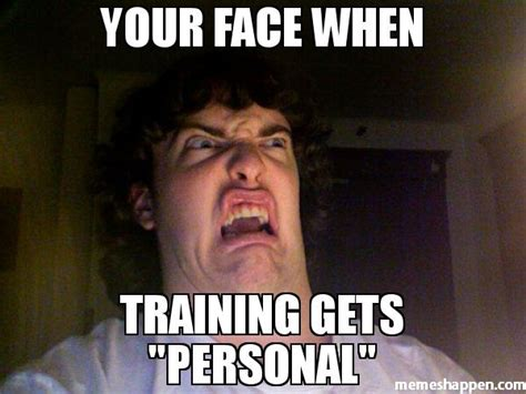 Training Meme - training meme 28 images hey girl i heard you joined team in training let me be training