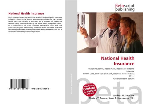 National insurance company offers health insurance plans for individuals, families, senior citizens, parents, children, etc. National Health Insurance, 978-613-0-34027-8, 6130340273 ,9786130340278