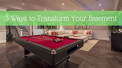 3 Ways To Transform Your Basement