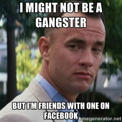 Gangster Memes 36 Hilarious Gangster Memes Images Pictures Photos