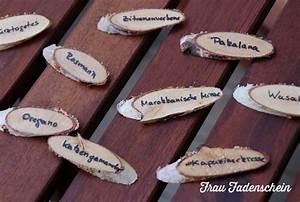 Holz Schnell Trocknen : creadienstag pflanzschilder f r balkonk sten und garten frau fadenschein ~ Frokenaadalensverden.com Haus und Dekorationen
