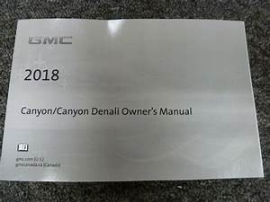 2018 Gmc Canyon Pickup Truck Owner Manual User Guide Sle