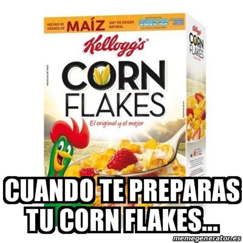 Corn Flakes Meme - corn flakes meme 28 images poured a bowl of corn flakes they landed vertically so corn