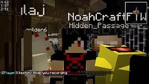 I was playing with NOAHCRAFTFTW! Minecraft Blog