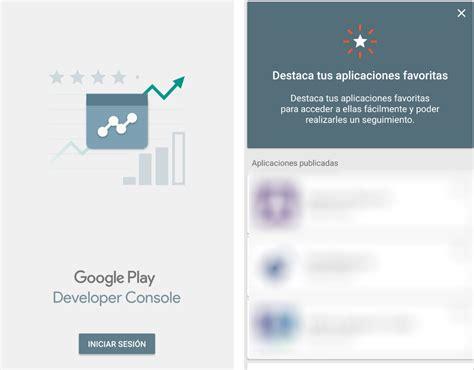App Developer Console by Play Developer Console Nueva App Imprescindible