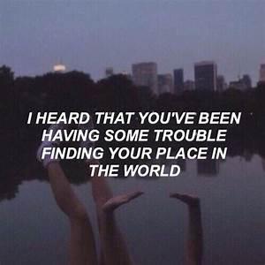 world, quotes tumblr, grunge tumblr, trouble, phrases ...