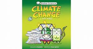 Climate Change  A Hot Topic