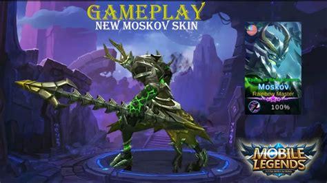 Moskov New Skin Gameplay!