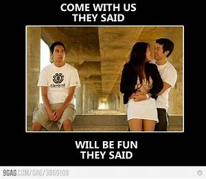 Third Wheel Quo... Funny 3rd Wheel Quotes