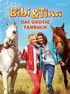 Bibi Und Tina Bettwäsche : bibi tina das gro e fanbuch von bettina b rgerding buch schneiderbuch ~ Orissabook.com Haus und Dekorationen