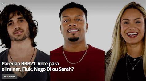 Paredão BBB 21: saiba como votar no Gshow.com para ...