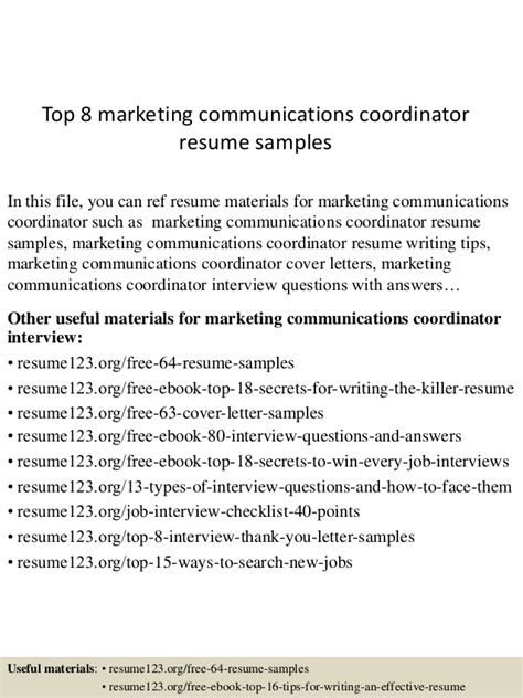 top 8 marketing communications coordinator resume sles
