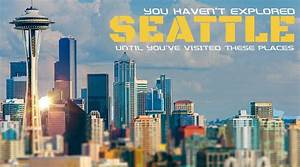 Places to Visit in Seattle - Voyages Booth