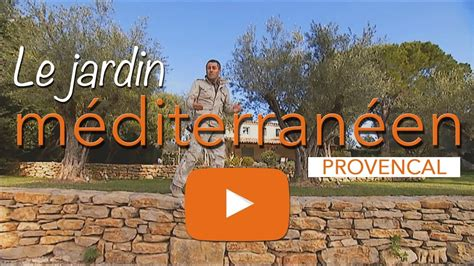 Jardin Provencaljardin Provence Youtube