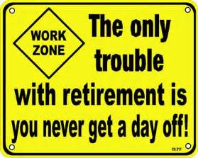 Funny Retirement Signs