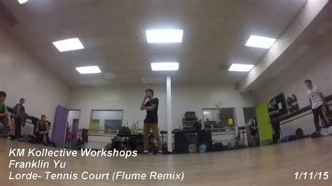 franklin yu km kollective workshops atlorde tennis courts flume remix youtube