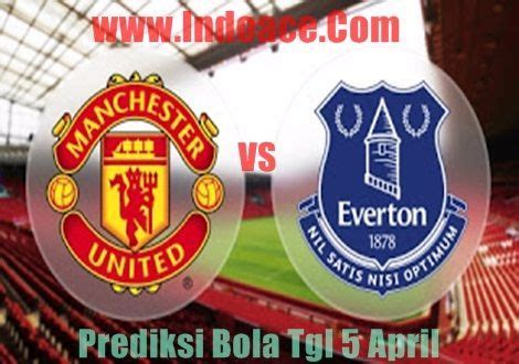 Prediksi Manchester united VS Everton 5 April 2017
