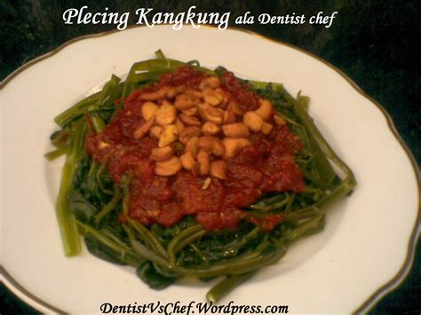 resep plecing kangkung ala dentist chef dentist chef