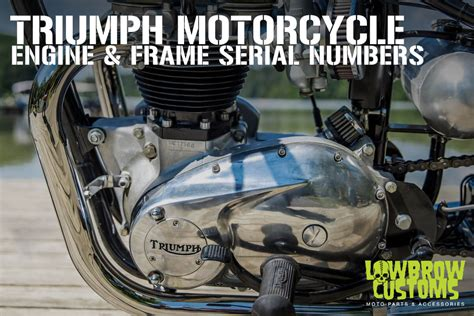 Triumph Motorcycle Engine & Frame Serial / Vin Numbers