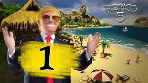 Tropico 5 Deutsch Umstellen : 2 inauguration f r trumpos ich spiele tropico 5 sandkasten deutsch s02e01 youtube ~ Bigdaddyawards.com Haus und Dekorationen