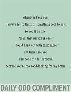 Too Good-Looking - Daily Odd Compliment . Why does this ...