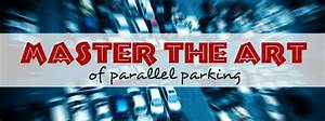 Helpful Tips To Master Parallel Parking