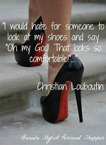 Louboutin quote... Flat Shoes Quotes