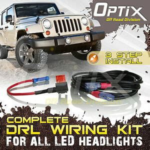 Jeep Jk Headlight Wiring by Easy Drl Wiring Adaptor Kit For 7 Quot Led Headlight Drl