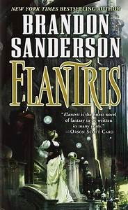 My Thoughts Literally!: Book Review: Elantris by Brandon ...