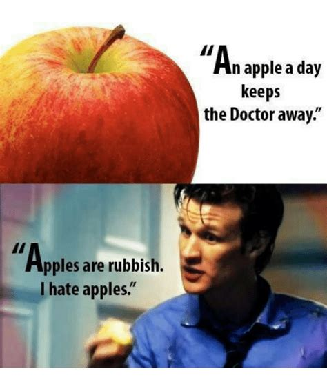Apple Memes - apples are rubbish i hate apples n apple a day keeps the doctor away meme on me me