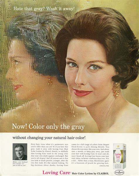 """hate That Gray? Wash It Away!""  These 1960s Ads For"