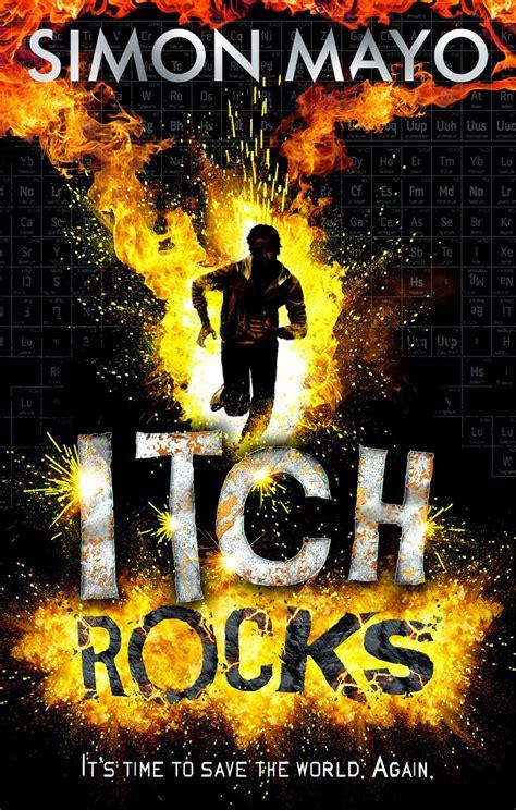 Bookfoolery Itch Rocks By Simon Mayo
